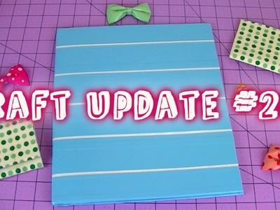 Craft Update #20!
