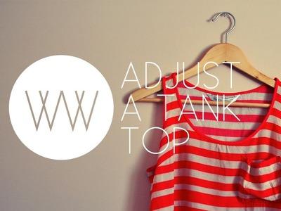 How to Adjust a Tank Top