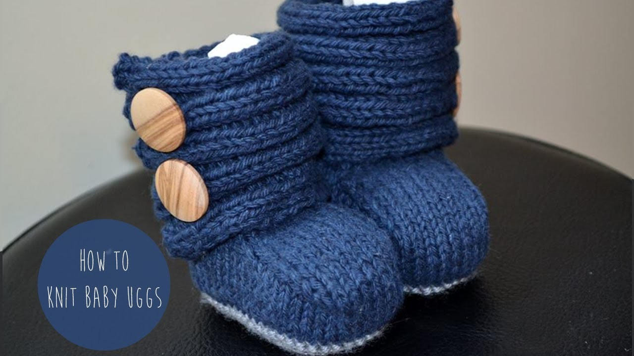 HOW TO KNIT BABY UGGs- PART 2