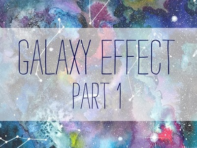 How to paint a galaxy - WATERCOLOR  - part 1