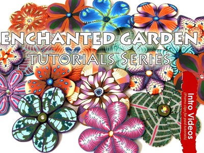 "PROMO INTRO PolyPediaOnline TV - ""Enchanted Garden"" Millefiori Leaves & Flower Polymer Clay Tutorial"