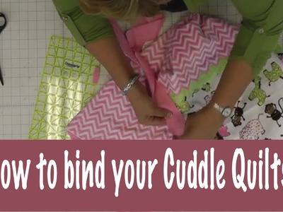How to Bind a Quilt with Cuddle Cloth or Minkee Fabric