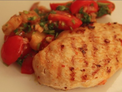 How to Make Grilled Chicken with Tomato & Pineapple Salsa Recipe