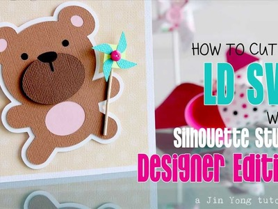 Silhouette Studio Tutorial: How to cut an LD SVG with Silhouette Studio Designer Edition