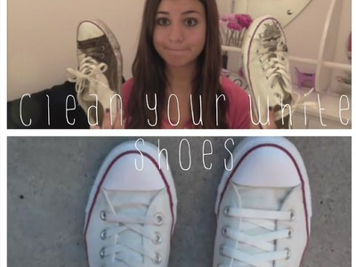 How To: Clean Your White Converse, Vans etc.