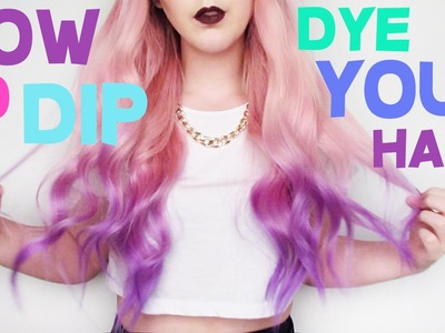 How To: Dip Dye Your Hair!!  | by tashaleelyn