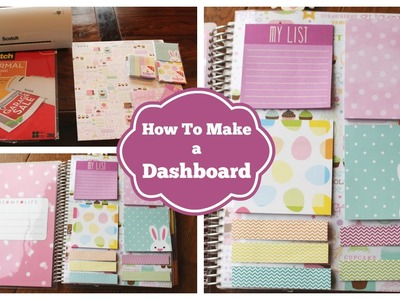 How To: Make A Dashboard For Your Erin Condren Life Planner