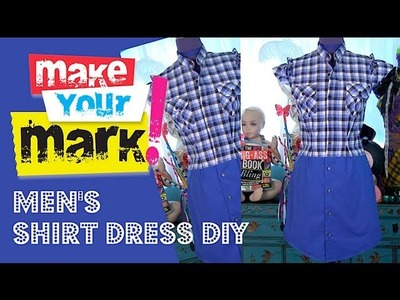 How to: Make a Shirt Dress (from 2 men's shirts)