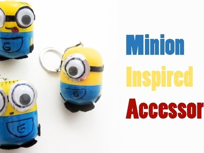"""How to make  """"Despicable Me"""" - """"Minion inspired accessories""""  - Recycling - EP"""