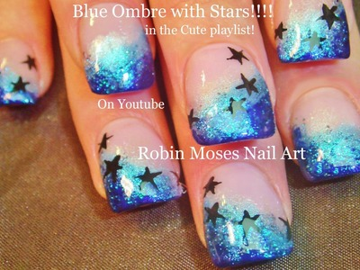 Cute Nails! Easy Gradient Nail art Design | Glitter and Stars Nail Tutorial