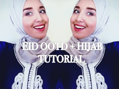 Eid Outfit and Hijab Tutorial