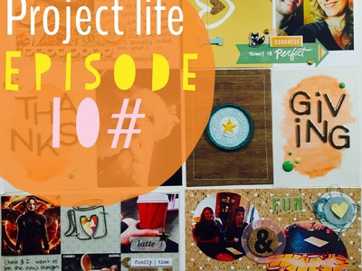 Project Life Process Video Episode 10#