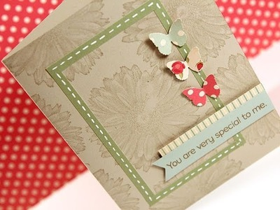 Very Special to Me - Make a Card Monday #153