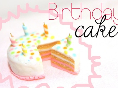 Birthday Cake! Tutorial in Polymer Clay