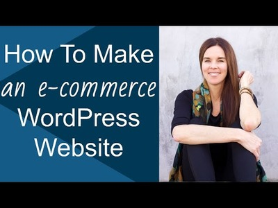 How To Create An Online Store Website In 2+ Hours With WordPress