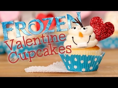 How to Make Frozen Olaf Cupcakes For Valentine's Day