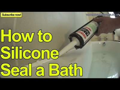 HOW TO SILICONE SEAL A BATH - NEW INSTALL - Plumbing Tips