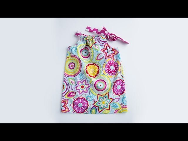 Learn to Sew: Pillowcase Dress