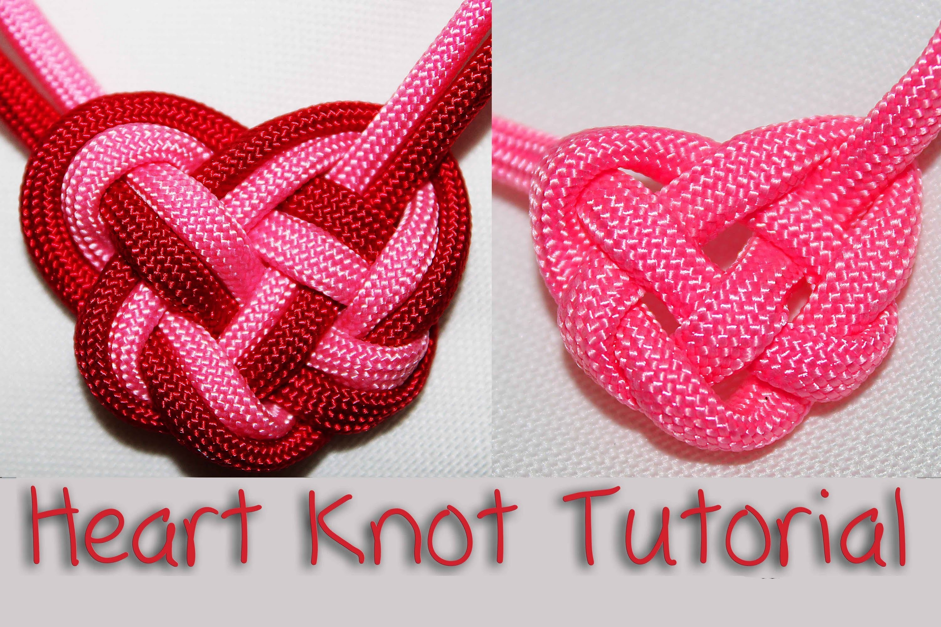 Tutorial: Heart Knot (Using Paracord)