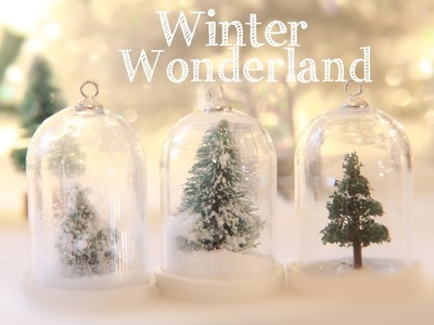 Winter Wonderland - How To Make a Water Less Snow Globe Ornament - Miniature Trees