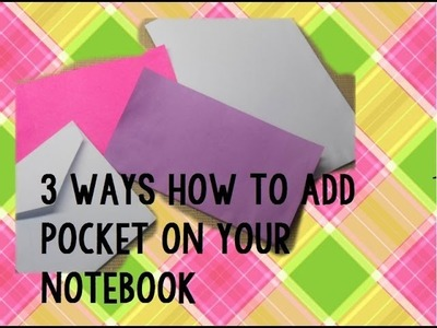 3 ways on how to add book pocket on your note book & how to design it