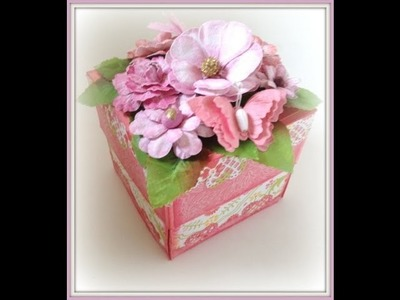 Exploding Box With Explosive Flowers Tutorial - Part 1