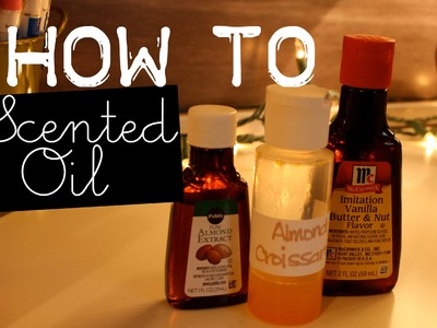 How To Make Scented Oil For Polymer Clay, Candles, Soaps