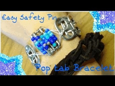 How To: Safety Pin Pop Tab Bracelet