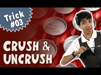 Magic Tricks For Beginners - Learn how to Uncrush a Soda Can(English)