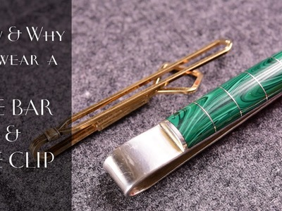Tie Bar & Tie Clip Primer + How & Why To Wear One