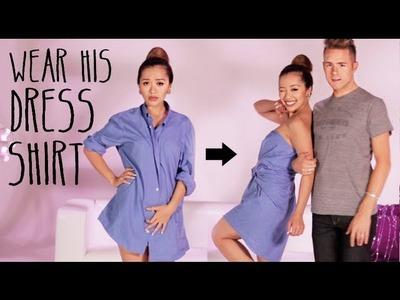 Wear His Dress Shirt Tutorial