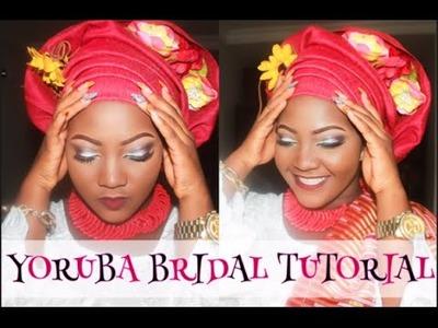 YORUBA BRIDE- MAKEUP + GELE TYING + TULIP WRAP TUTORIAL