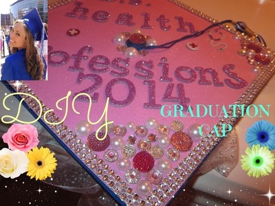 How To Decorate A Graduation Cap Tutorial!!*