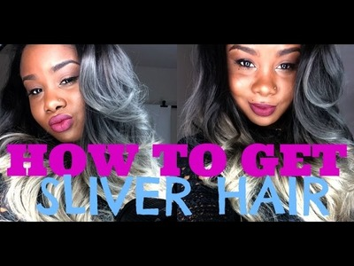 ♥ HOW TO get Silver. Grey Hair !