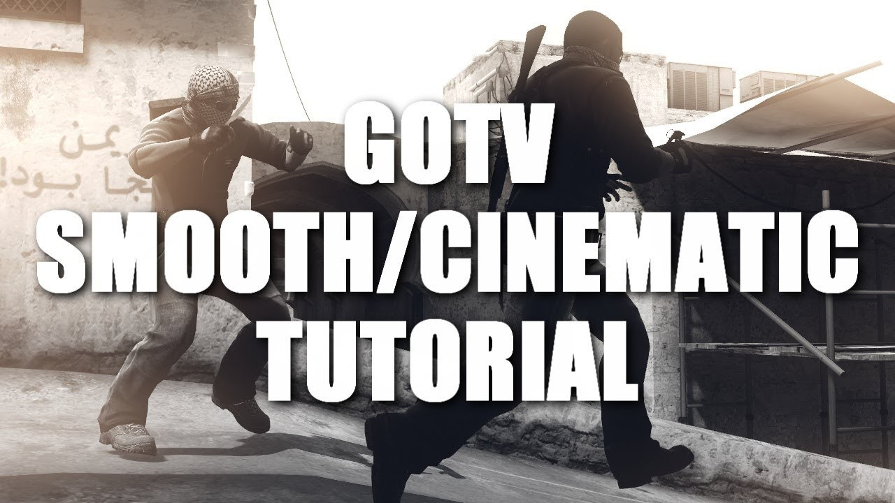 How to make CS:GO Cinematics.Smooths in GOTV Demos