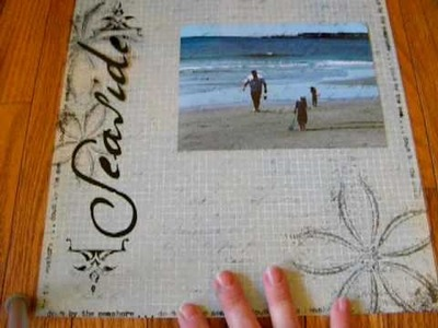 Using overlays and.or transparencies on your scrapbook pages.
