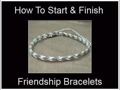 ♦   How to Start & Finish Friendship Bracelets (Two Methods)