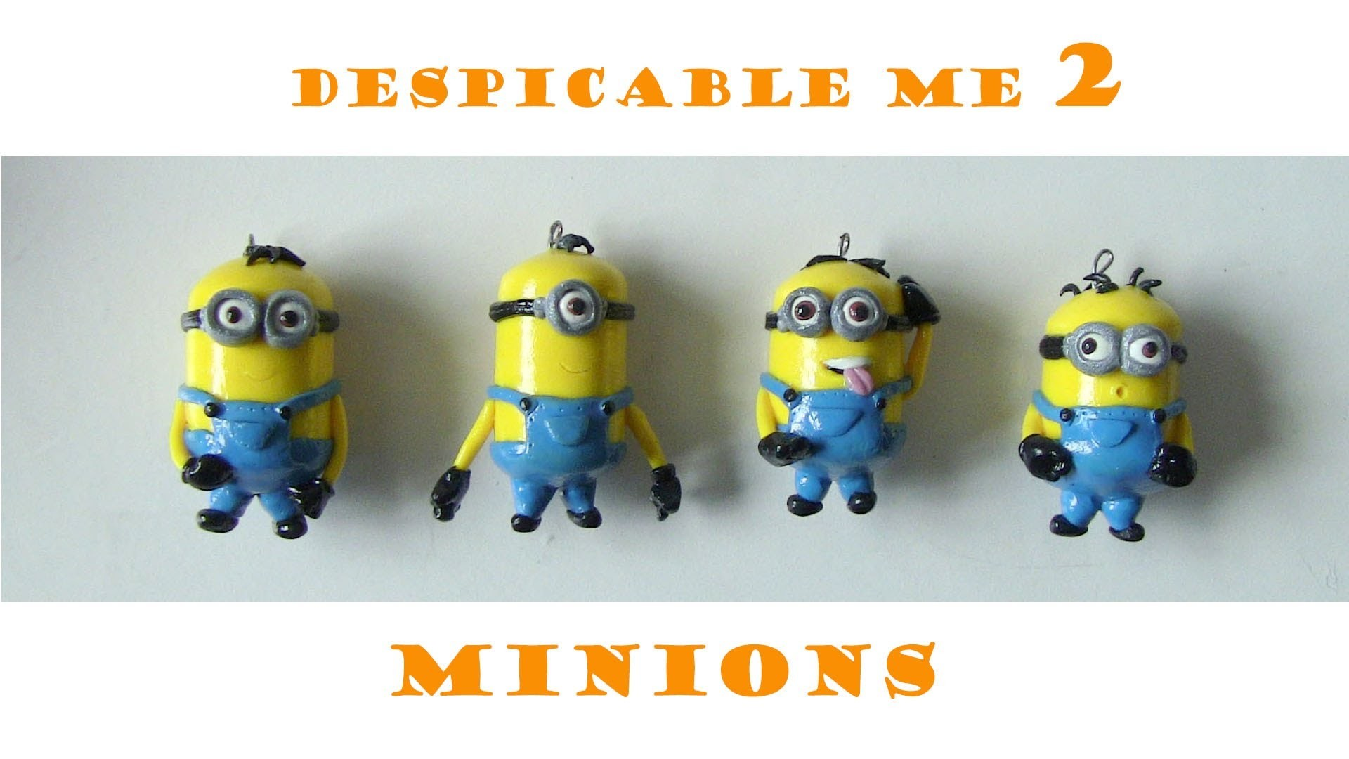 Minions Polymer Clay Tutorial from Despicable Me 2