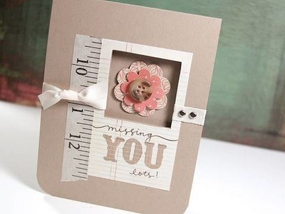 Missing You Lots - Make a Card Monday #115