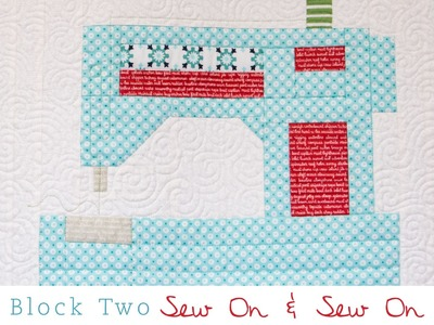 Snapshots Quilt Along Block Two: Sew on, Sew On Pattern – Fat Quarter Shop