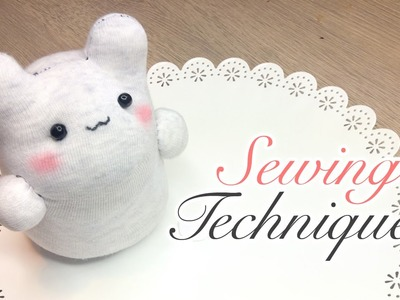 Sock Plush Sewing Tips - 6 Techniques on How To Sew Cute Toys