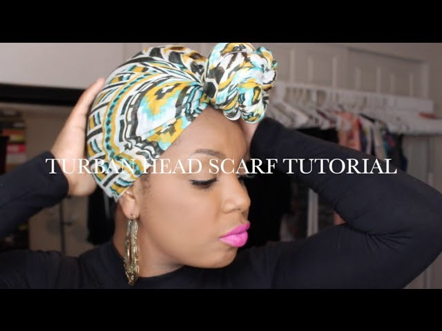 Natural Hair How To Tie A Turban Style Head Scarf Tutorial