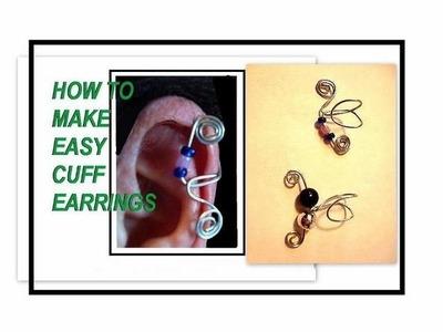 CUFF EARRINGS, jewelry making, how to make easy cuff earrings