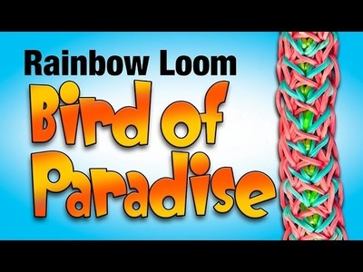 How to make the Bird of Paradise Rainbow Loom Bracelet HD