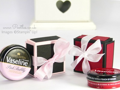 Vaseline Gift Box Tutorial using Stampin' Up! Colours