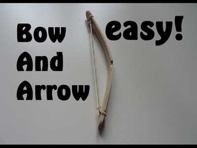 How To Make A Bow And Arrow From A Popsicle Stick. (Full HD)