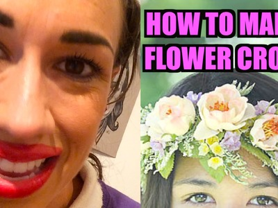 HOW TO MAKE A FLOWER CROWN!