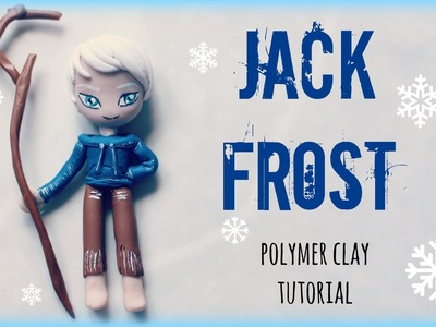 Jack Frost ● Polymer clay Tutorial