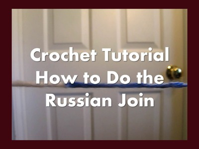 How to do the Russian Join with yarn