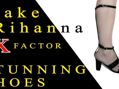 How To Make Rihanna 2012 X Factor Shoes by Yourself  - Part 1